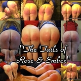 Rose & Ember, The Tails of