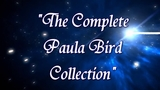 The Complete Paula Bird Collection