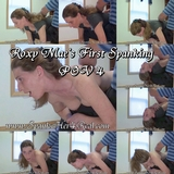Roxy Mae's First Spanking POV 4