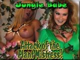 Jungle Babe vs The Plant Mistress