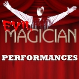 Click for 'Evil Magician Performances' products
