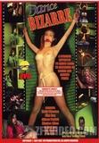 Dance Bizarre-Full Movie